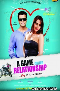 A Game Called Relationship (2020) Hindi Movie