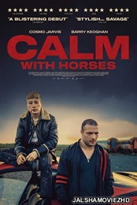 Calm With Horses (2019) English Movie