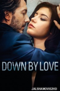 Down by Love (2016) Hindi Dubbed