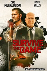 Survive the Game (2021) English Movie
